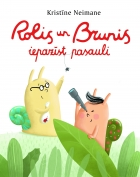 Rolis and Brunis Go Exploring
