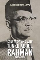 Conversations With Tunku Abdul