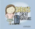 Sarah'S Great Adventures