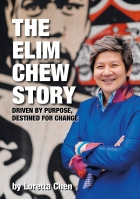 The Elim Chew Story