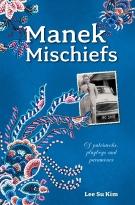Manek Mischief