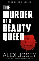 True Crime Classics: The Murder Of A Beauty Queen