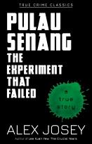 True Crime Classics: Pulau Senang