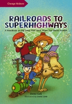 Railroads To Superhighways