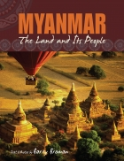Myanmar: Land And Its People