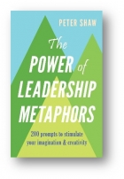 The Power of Leadership Metaphors