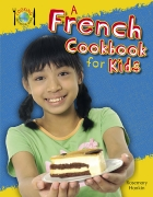 A French Cookbook for Kids - Cooking Around the World