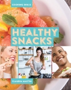 Healthy Snacks - Cooking Skills