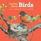CURIOUS ABOUT BIRDS