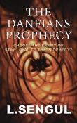 The Danfians Prophecy