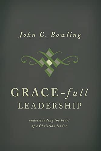Cover image for GRACE-FULL LEADERSHIP
