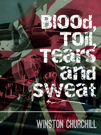 Blood, Toil, Tears, and Sweat