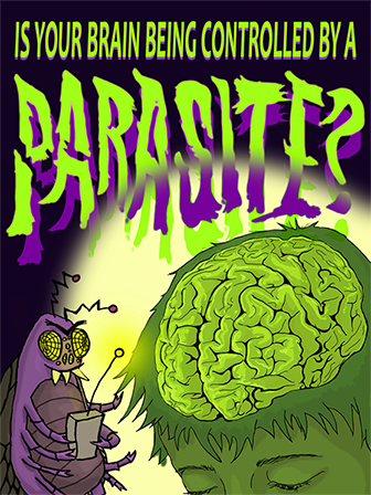 Is Your Brain Being Controlled by a Parasite?