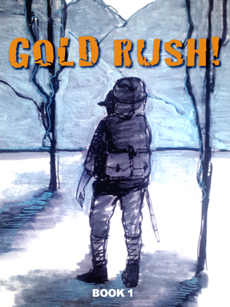 Gold Rush! Book 1