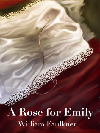 a rose for emily by faulkner Faulkner's most famous, most popular, and most anthologized short story, a  rose for emily evokes the terms southern gothic and grotesque, two types of.