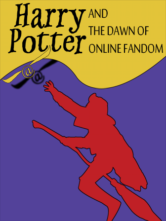 Harry Potter And The Dawn Of Online Fandom