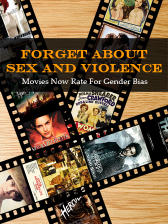 Forget About Sex And Violence: Movies Now Rate For Gender Bias