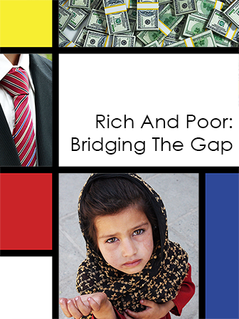 Rich and Poor: Bridging The Gap