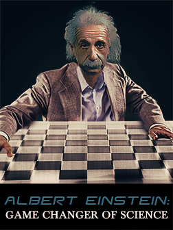 Albert Einstein: The Game Changer of Science