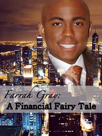 Farrah Gray: A Financial Fairy Tale
