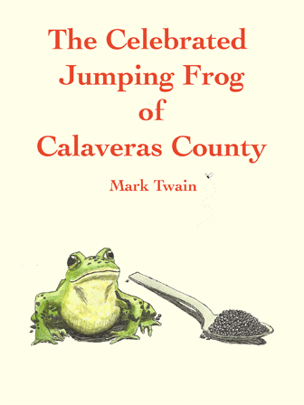The Celebrated Jumping Frog Of Calaveras County — Books That Grow
