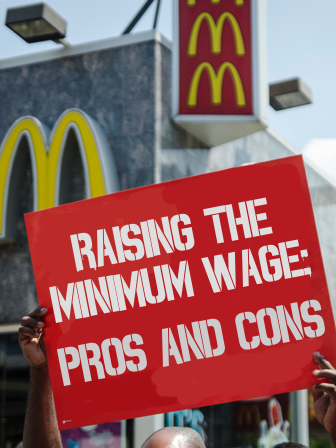 Raising The Minimum Wage: Pros and Cons