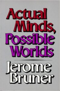 Cover of Jerome Bruner's Actual Minds, Possible Worlds