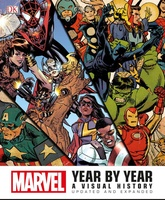 Marvel Year By Year A Visual History: Updated And Expanded