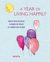 A Year of Living Happily