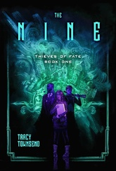 The Nine: Thieves Of Fate, Book One