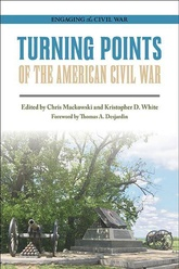 Turning Points Of The American Civil War