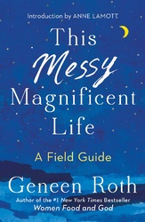 This Messy, Magnificent Life