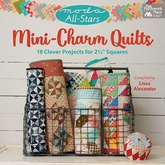 Moda All-Stars: Mini-Charm Quilts