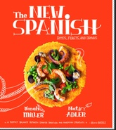 The New Spanish: Bites, Feasts and Drinks