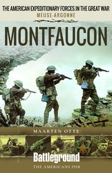 The American Expeditionary Forces In The Great War: Montfaucon