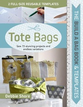 The Build A Bag Book: Tote Bags