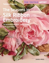 The Textile Artist: The Seasons In Silk Ribbon Embroidery