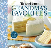 Taste of Home Grandma's Favorites