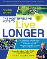 The Most Effective Ways to Live Longer, Revised Edition