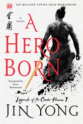 A Hero Born: Legends Of The Condor Heroes 1