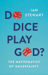 Do Dice Play God?:The Mathematics Of Uncertainty