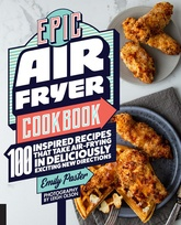 The Epic Air Fryer Cookbook