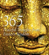 356 Peaceful Thoughts From Eastern Wisdom