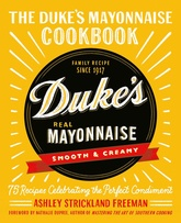 The Duke's Mayonnaise Cookbook
