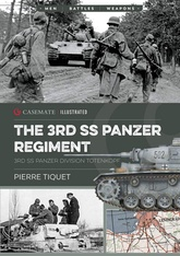 The 3rd SS-Panzer Regiment Totenkopf: Eastern Front 1943-45