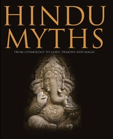 Hindu Myths: From Cosmosology To Gods, Demons And Magic