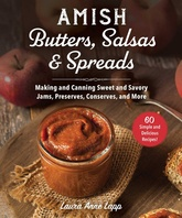 Amish Butters, Salsas, and Spreads