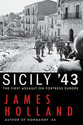 Sicily '43: The Assault On Fortress Europe