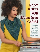 Easy Knits For Beautiful Yarns