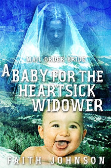 A Baby for the Heartsick Widower